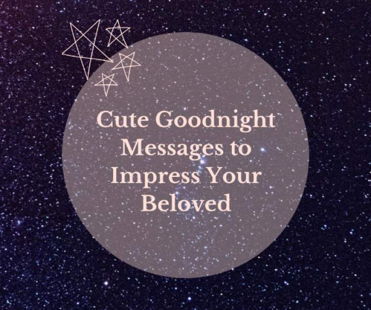 Cute Goodnight Messages To Impress Your Beloved Bulawayo24 News
